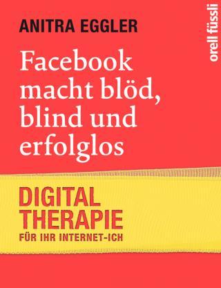 Anitra Eggler, Facebook macht bloed, Buch, Wolf