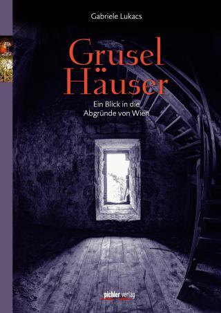 Rezension Gruselhäuser, Gabriele Lukacs